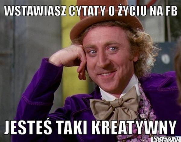 Cytaty Memy W Woletopl
